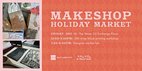 MakeShop Holiday Market tickets