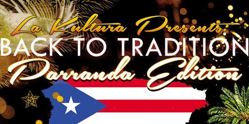 Back to Tradition : PARRANDA EDITION