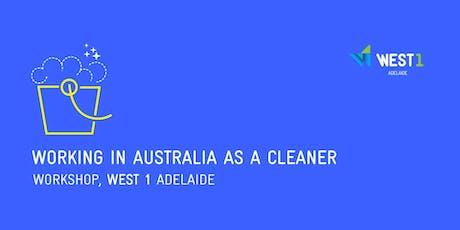 WEST 1 Adelaide | Cleaning Workshop ingressos