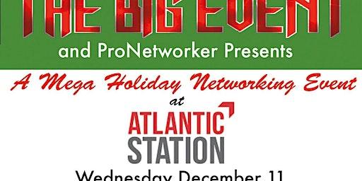 THE BIG EVENT  MEGA HOLIDAY EVENT 12/11/19