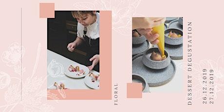 Floral Dessert Degustation tickets