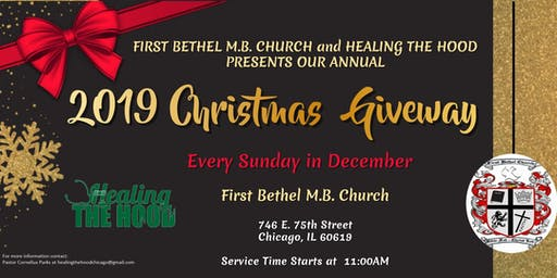 First Bethel Church and Healing The Hood: 2019 Christmas Toy Giveaway