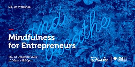Skill Up Workshop - Mindfulness for Entrepreneurs tickets