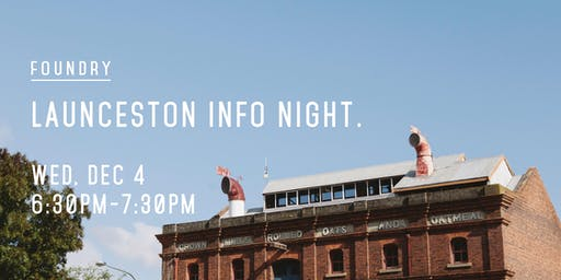 Launceston Info Night | Wednesday, 4 December