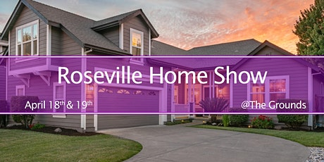 Roseville Home & Garden Show tickets