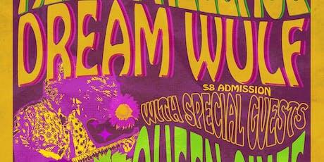 Album Release - Dream Wulf w/ Queen Chief & Fire Nuns tickets
