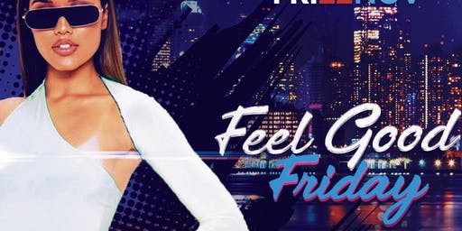Feel Good Friday at Noble Lounge | No Cover