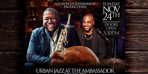 The Drew Project Presents -Thanksgiving Soulfood Jazz- Feat. Kelvin Evans