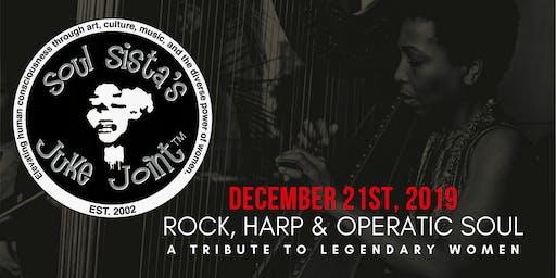 Soul Sista's Juke Joint: The  Rock, Harp & Operatic Soul Edition