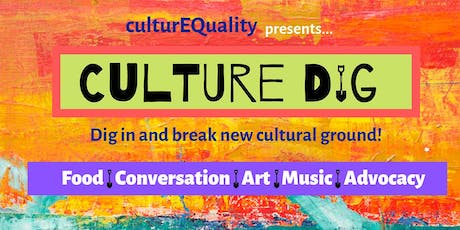 Culture Dig: Speed-dating Meets Open Forum Discussion on Race & Ethnicity tickets