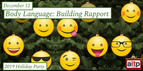Body Language: Building Rapport and 2019 Holiday Party tickets