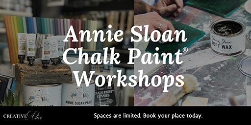 Annie Sloan Chalk Paint® - Beginners Workshop