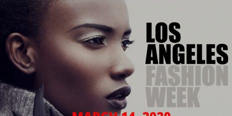 LAFW LOS ANGELES FASHION SHOWCASE FW/20 tickets