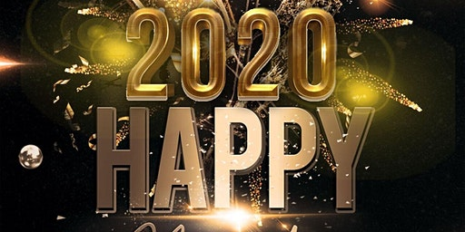 2020 HAPPY NEW YEARS EVE  • FOOD • DRINKS • HOOKAH • DANCE