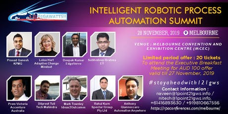 Intelligent Robotic Process Automation Summit|Melbourne|28 November 2019 tickets