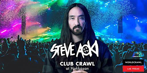New Years Eve 2020 Club Crawl Ft. Steve Aoki at Hakkasan