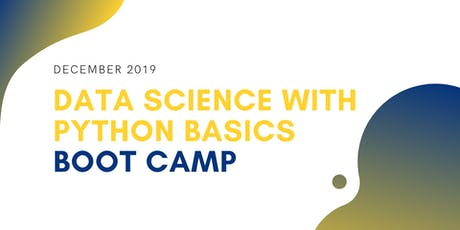 Data Science with Python Boot Camp for Complete Beginners | December 2019 tickets