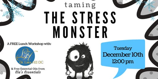 Free Lunch and Learn: Taming the Stress Monster