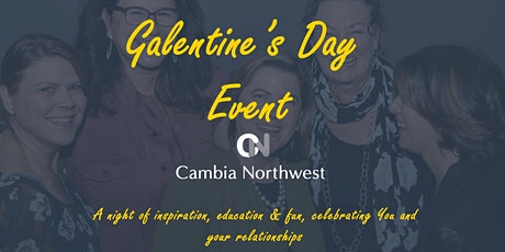 Cambia Northwest's Galentine's Day Event tickets