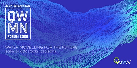 QWMN Forum 2020 - Water Modelling for the Future tickets