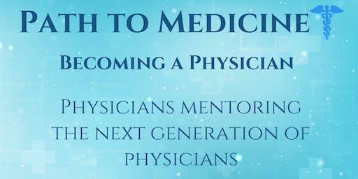 PATH TO MEDICINE