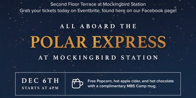 "All Aboard ""The Polar Express"" at Mockingbird Station"