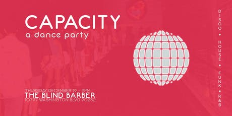 CAPACITY: A Dance Party tickets