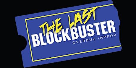 The Last Blockbuster Improv Comedy tickets