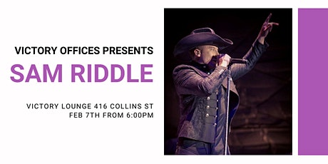 Victory Presents  American Country Music Star SAM RIDDLE tickets