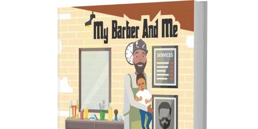 "Join Us For: Stephanie's Official Book Signing for ""My Barber and Me."""