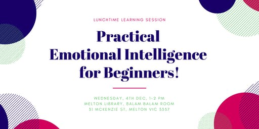 Practical Emotional Intelligence for Beginners