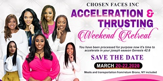 "Chosen Faces ""Thrusting & Acceleration"" Spring Retreat"