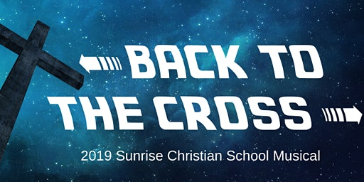 BACK TO THE CROSS - Musical