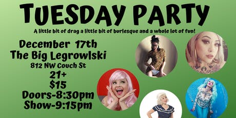 Tuesday Party @ Legrowlski tickets