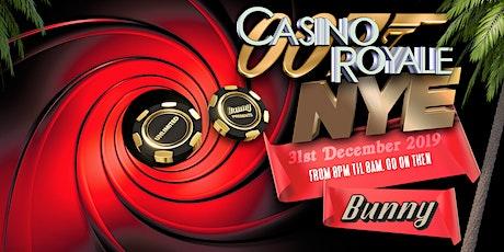 Bunny NYE ~ Casino Royale tickets