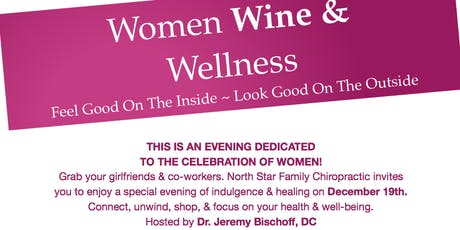 North Star Presents Wine Women & Wellness tickets