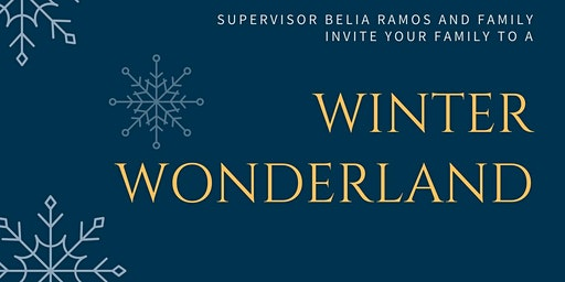 Winter Wonderland Hosted by Supervisor Belia Ramos