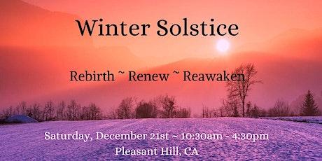 Winter Solstice: Rebirth~Renew~Reawaken tickets