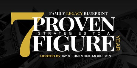 Family Legacy Blueprint | 7 Proven Strategies To A 7 Figure Net Worth tickets