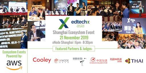 EdTechX Startup Pitch Competition - Shanghai