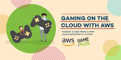 Gaming on the Cloud with AWS tickets