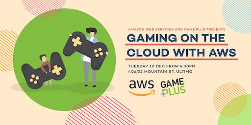 Gaming on the Cloud with AWS