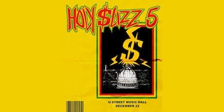 Holy Slizz 5 tickets