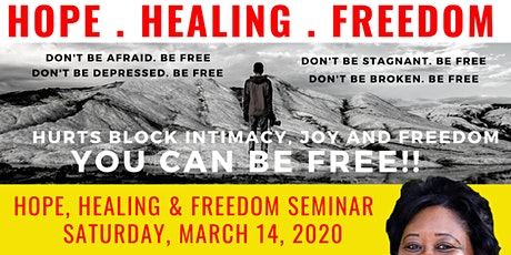 Hope, Healing & Freedom Seminar 3.14.20 tickets