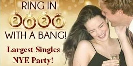 ♥BAY AREA SINGLES GIANT NEW YEAR'S EVE DANCE PARTY 2020♥