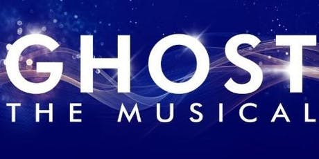 GHOST The Musical with lunch and visit backstage tickets