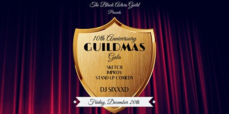 The Guildmas Gala: A 10 Year Anniversary tickets