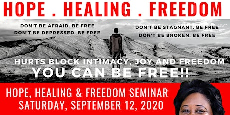 Hope, Healing & Freedom Seminar 9.12.20 tickets