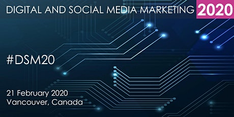 Digital and Social Media Marketing Summit 2020 - Vancouver tickets