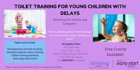 Toilet Training for Young Children with Delays - Parent Workshop Armadale tickets